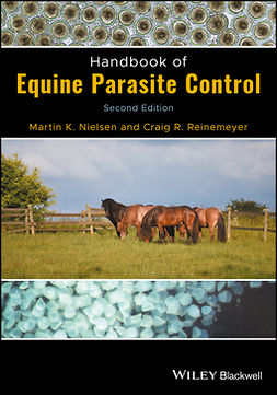 Nielsen, Martin K. - Handbook of Equine Parasite Control, ebook