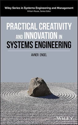 Engel, Avner - Practical Creativity and Innovation in Systems Engineering, ebook