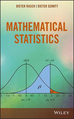 Rasch, Dieter - Mathematical Statistics, e-bok