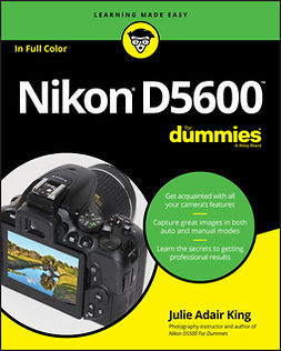 King, Julie Adair - Nikon D5600 For Dummies, ebook