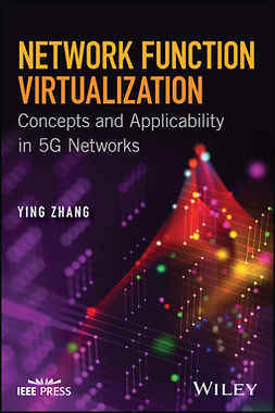 Zhang, Ying - Network Function Virtualization: Concepts and Applicability in 5G Networks, ebook