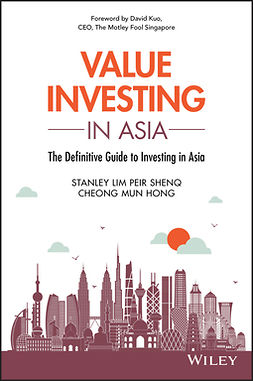 Cheong, Mun Hong - Value Investing in Asia: The Definitive Guide to Investing in Asia, e-kirja