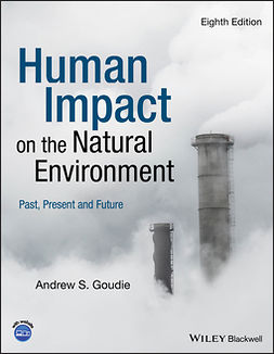 Goudie, Andrew S. - Human Impact on the Natural Environment, e-bok
