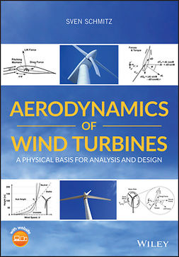 Schmitz, Sven - Aerodynamics of Wind Turbines: A Physical Basis for Analysis and Design, e-bok