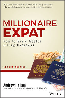 Hallam, Andrew - Millionaire Expat: How To Build Wealth Living Overseas, e-bok