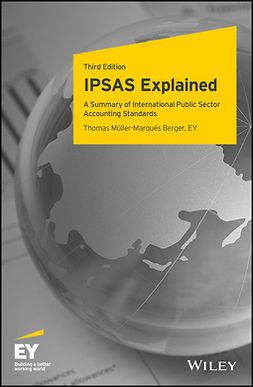 Berger, Thomas Müller-Marqués - IPSAS Explained: A Summary of International Public Sector Accounting Standards, ebook