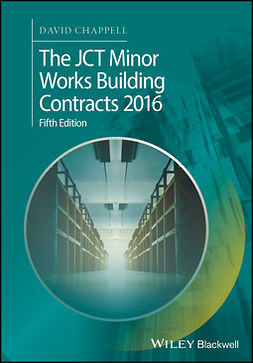 Chappell, David - The JCT Minor Works Building Contracts 2016, ebook