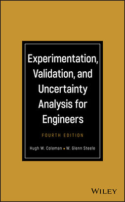 Coleman, Hugh W. - Experimentation, Validation, and Uncertainty Analysis for Engineers, ebook