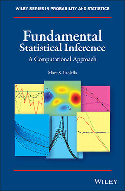 Paolella, Marc S. - Fundamental Statistical Inference: A Computational Approach, e-kirja