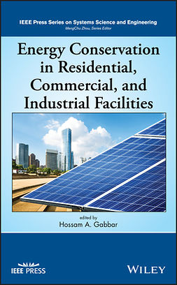 Gabbar, Hossam A. - Energy Conservation in Residential, Commercial, and Industrial Facilities, e-kirja