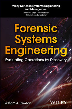Stimson, William A. - Forensic Systems Engineering: Evaluating Operations by Discovery, e-bok