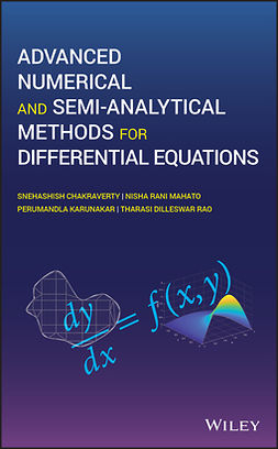 Chakraverty, Snehashish - Advanced Numerical and Semi-Analytical Methods for Differential Equations, ebook