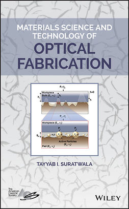 Suratwala, Tayyab I. - Materials Science and Technology of Optical Fabrication, ebook