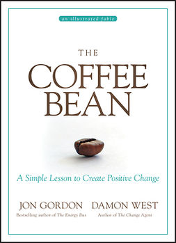 Gordon, Jon - The Coffee Bean: A Simple Lesson to Create Positive Change, ebook