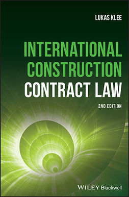 Klee, Lukas - International Construction Contract Law, e-kirja