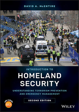 McEntire, David A. - Introduction to Homeland Security: Understanding Terrorism Prevention and Emergency Management, ebook