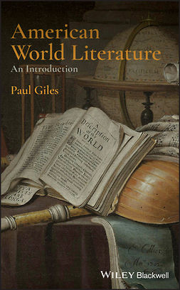 Giles, Paul - American World Literature: An Introduction, e-bok