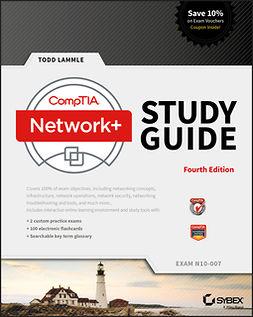 Lammle, Todd - CompTIA Network+ Study Guide: Exam N10-007, e-kirja