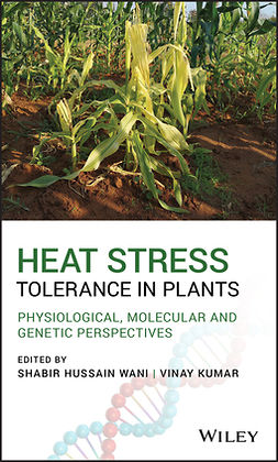 Kumar, Vinay - Heat Stress Tolerance in Plants: Physiological, Molecular and Genetic Perspectives, ebook
