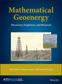 Challou, Daniel - Mathematical Geoenergy: Discovery, Depletion, and Renewal, ebook