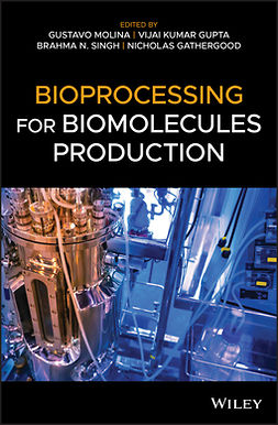 Gathergood, Nicholas - Bioprocessing for Biomolecules Production, ebook