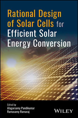 Pandikumar, Alagarsamy - Rational Design of Solar Cells for Efficient Solar Energy Conversion, e-kirja