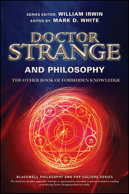 Irwin, William - Doctor Strange and Philosophy: The Other Book of Forbidden Knowledge, ebook