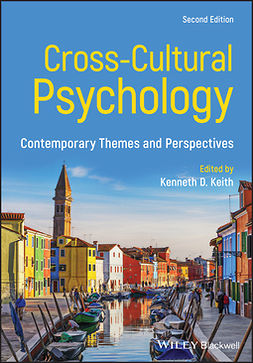 Keith, Kenneth D. - Cross-Cultural Psychology: Contemporary Themes and Perspectives, e-bok