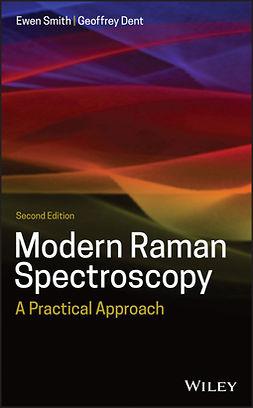 Dent, Geoffrey - Modern Raman Spectroscopy: A Practical Approach, e-bok