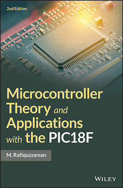 Rafiquzzaman, M. - Microcontroller Theory and Applications, ebook