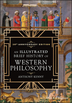 Kenny, Anthony - An Illustrated Brief History of Western Philosophy, 20th Anniversary Edition, e-kirja
