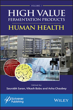 Babu, Vikash - High Value Fermentation Products, Volume 1: Human Health, ebook