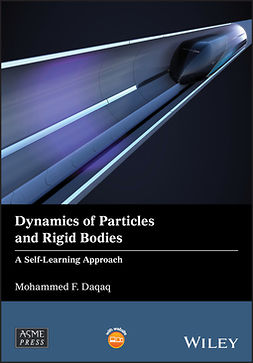 Daqaq, Mohammed F. - Dynamics of Particles and Rigid Bodies: A Self-Learning Approach, e-bok