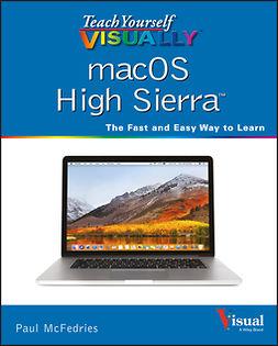 - Teach Yourself VISUALLY macOS High Sierra, ebook