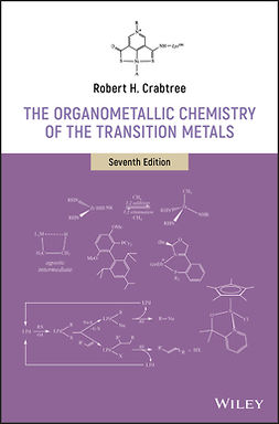 Crabtree, Robert H. - The Organometallic Chemistry of the Transition Metals, ebook