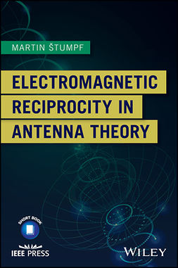 Stumpf, Martin - Electromagnetic Reciprocity in Antenna Theory, ebook