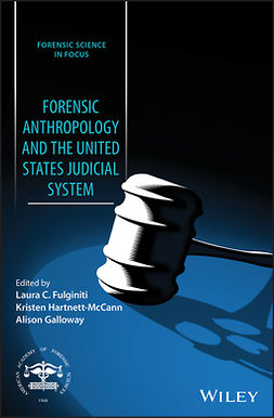 Fulginiti, Laura C. - Forensic Anthropology and the United States Judicial System, e-kirja