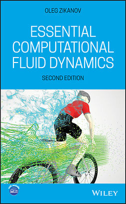 Zikanov, Oleg - Essential Computational Fluid Dynamics, ebook