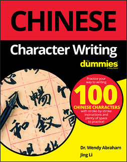 Abraham, Wendy - Chinese Character Writing For Dummies, ebook