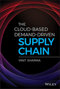 Sharma, Vinit - The Cloud-Based Demand-Driven Supply Chain, ebook