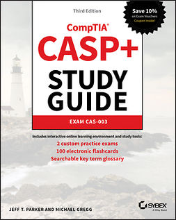 Gregg, Michael - CASP+ CompTIA Advanced Security Practitioner Study Guide: Exam CAS-003, e-kirja