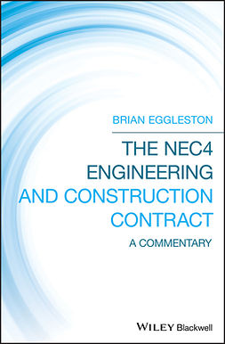 Eggleston, Brian - The NEC4 Engineering and Construction Contract: A Commentary, ebook