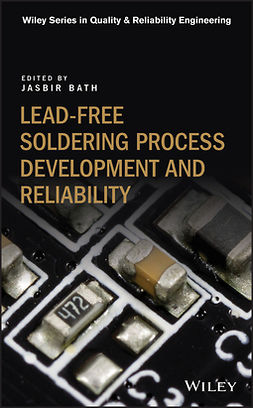 Bath, Jasbir - Lead-free Soldering Process Development and Reliability, ebook
