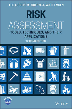 Ostrom, Lee T. - Risk Assessment: Tools, Techniques, and Their Applications, ebook