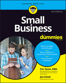 Schell, Jim - Small Business For Dummies, e-kirja