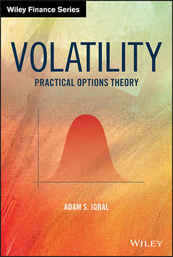 Iqbal, Adam S. - Volatility: Practical Options Theory, ebook