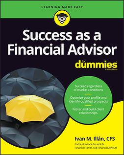 Illan, Ivan M. - Success as a Financial Advisor For Dummies, e-kirja