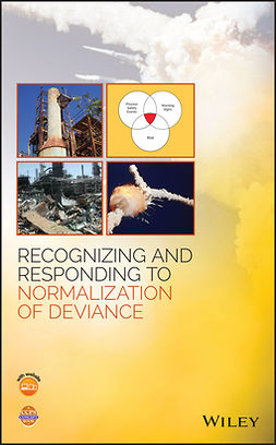 - Recognizing and Responding to Normalization of Deviance, ebook