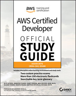 Alteen, Nick - AWS Certified Developer Official Study Guide, Associate Exam: Associate (DVA-C01) Exam, ebook