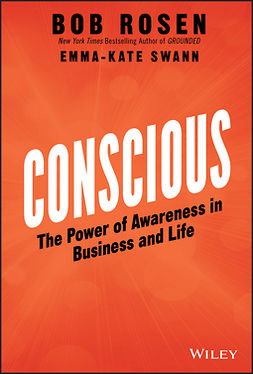 Rosen, Bob - Conscious: The Power of Awareness in Business and Life, ebook